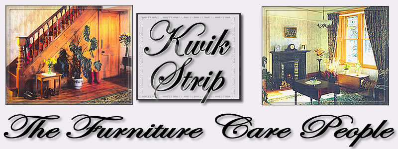 Kwik Strip - The Furniture Care People